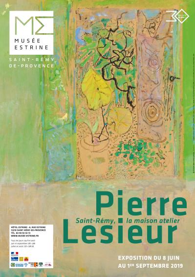 Pierre Lesieur – Saint-Rémy, La maison atelier